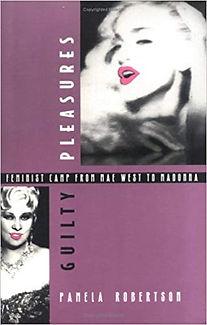 BOOK Guilty Pleasures- Feminist Camp fro