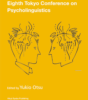 The Proceedings of the Eighth Tokyo Conference on Psycholinguistics (TCP2007)