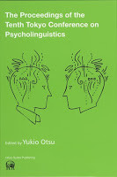 The Proceedings of the Tenth Tokyo Conference on Psycholinguistics