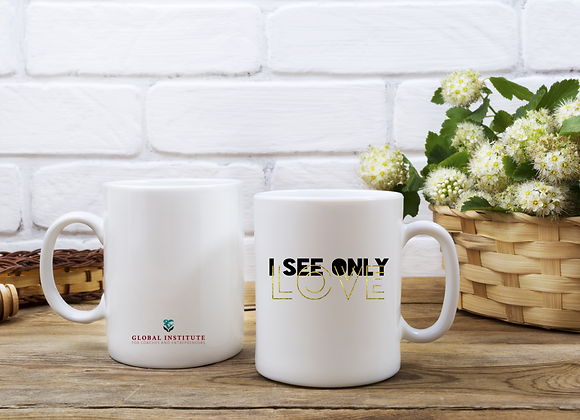 I see only LOVE  Mug