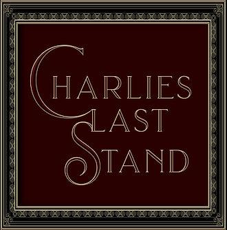 CHARLIES-LAST-STAND.jpg