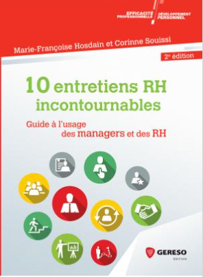 Les « 10 Entretiens RH incontournables ».