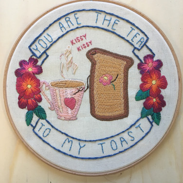 You are the Tea to my Toast