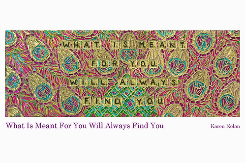 What Is Meant For You Will Always Find You