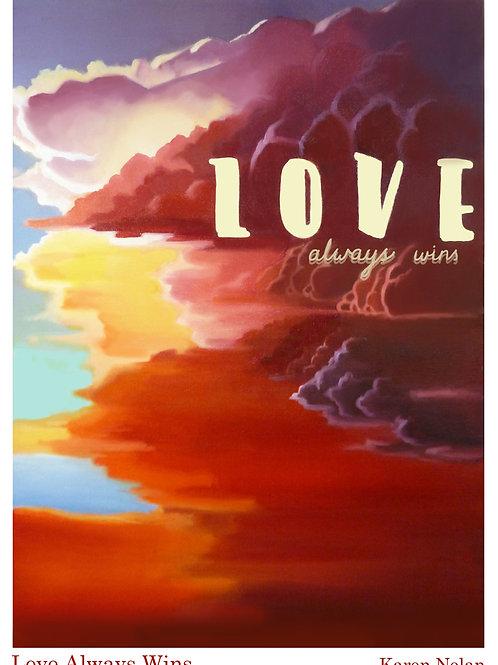 Love Always Wins A3 Size Print