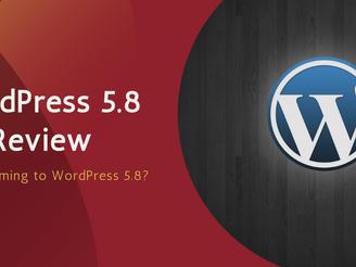 Wordpress 5.8 Review
