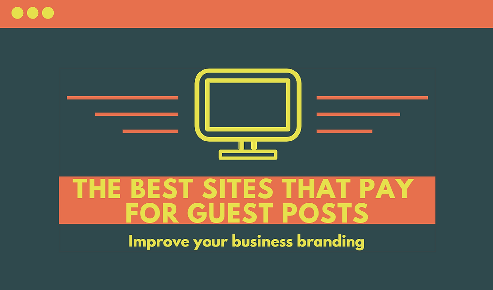The Best Sites That Pay For Guest Posts