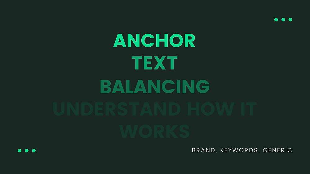 Anchor text balancing 2020