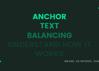 Anchor Text Balancing For SEO 2020