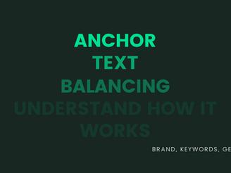 Anchor Text Balancing For SEO 2021