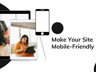 How To Make Your Site Mobile-Friendly For SEO