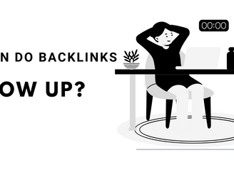 When Do Backlinks Show Up?