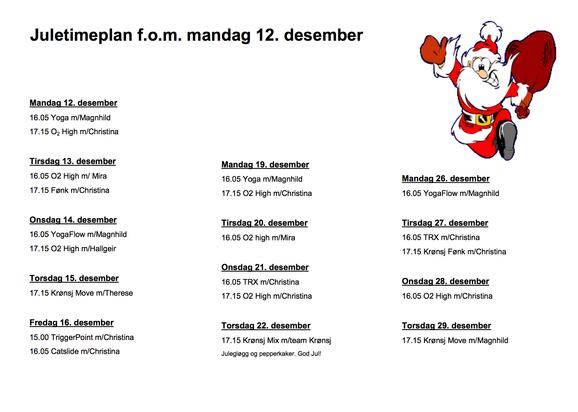 Juletimeplan fra 13 Desember.
