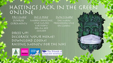 HASTINGS 'JACK IN THE GREEN' FESTIVAL INVITES TOWN TO DRESS UP AND CELEBRATE TOGETHER ONLINE FOR THE