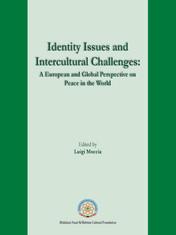 قضايا الهوية والتحديات بين الثقافات: وجهة نظر أوروبية وعالمية حول السلام في العالم