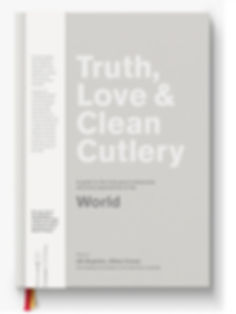 Truth Love & Clean Cutlery World Edition