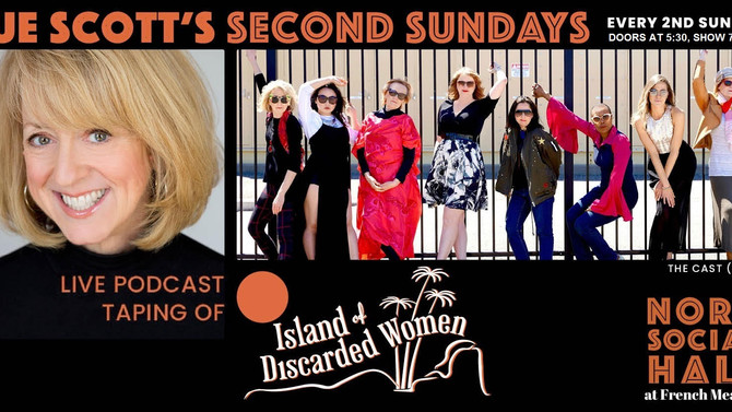 """Sue Scott's """"Island of Discarded Women"""" Second Sundays at Nord Social is a Hit!"""