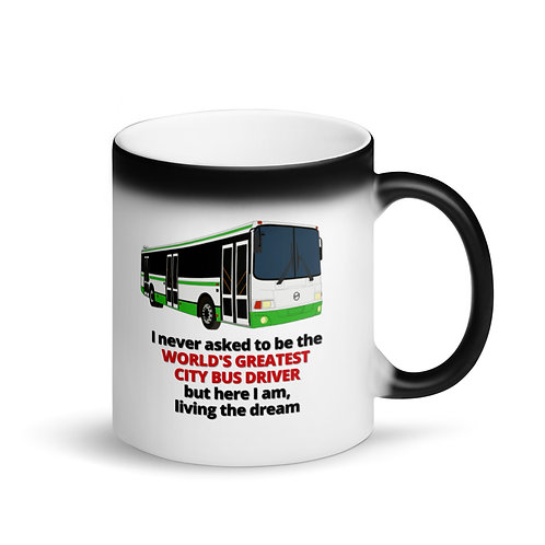 COLOUR CHANGING Mug - WORLD'S GREATEST CITY BUS DRIVER
