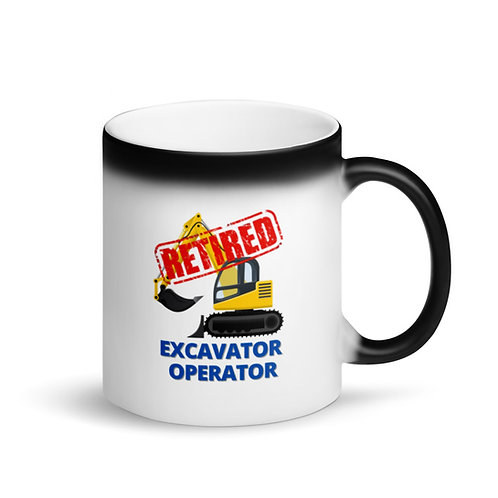 COLOUR CHANGING Mug - RETIRED EXCAVATOR OPERATOR