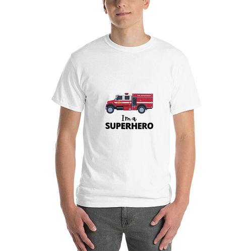 I'M A SUPERHERO - FIREFIGHTER TSHIRT