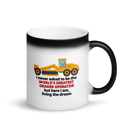 COLOUR CHANGING Mug - WORLD'S GREATEST GRADER OPERATOR 2