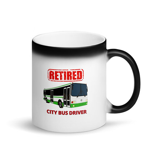 COLOUR CHANGING Mug - RETIRED CITY BUS DRIVER