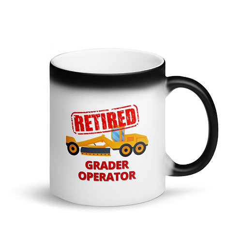 COLOUR CHANGING Mug - RETIRED GRADER OPERATOR 2