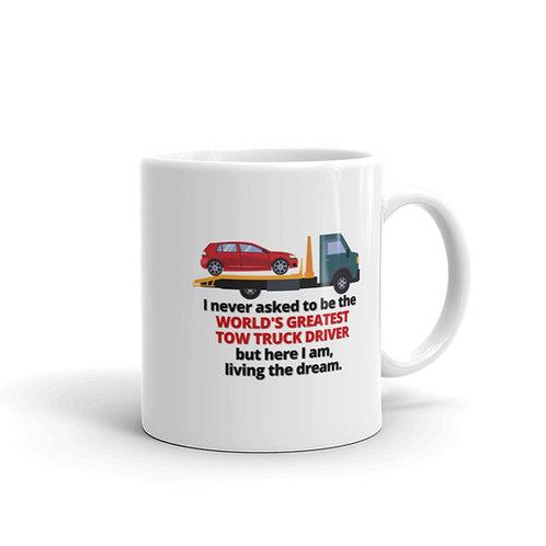 WORLD'S GREATEST TOW TRUCK DRIVER 3 Mug