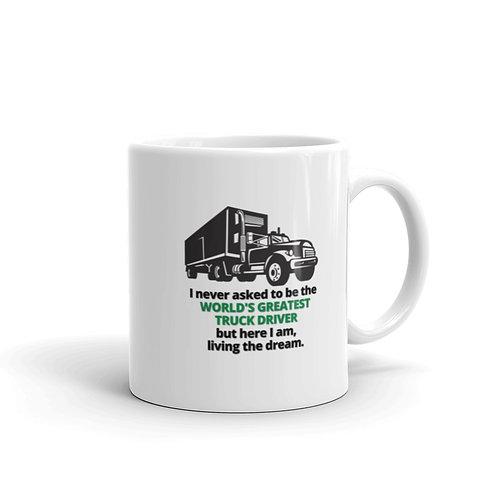 WORLD'S GREATEST TRUCK DRIVER 3 Mug
