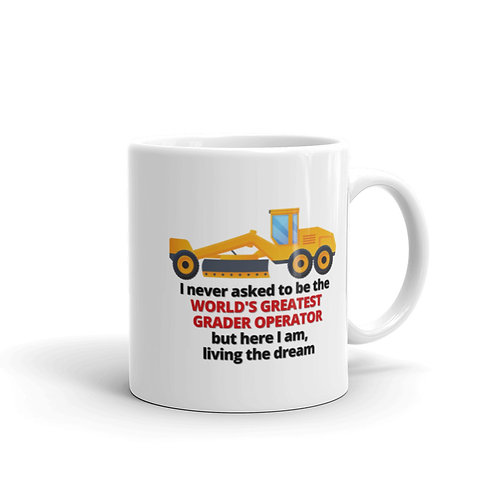 WORLD'S GREATEST GRADER OPERATOR Mug