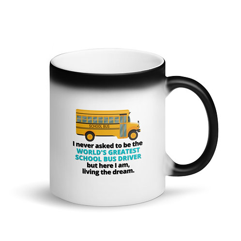 WORLD'S GREATEST SCHOOL BUS DRIVER - Colour Changing Mug