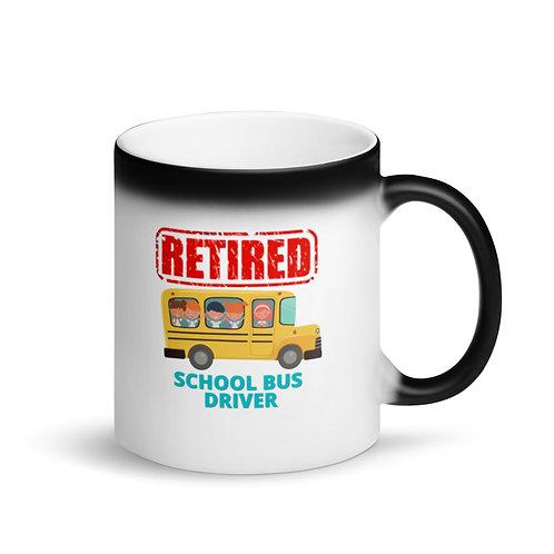 RETIRED SCHOOL BUS DRIVER 3 - Colour Changing Mug