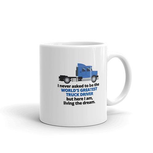 WORLD'S GREATEST TRUCK DRIVER Mug