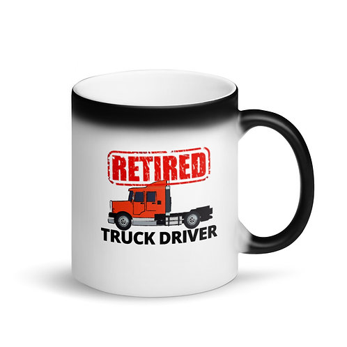 RETIRED TRUCK DRIVER 2 - Colour Changing Mug