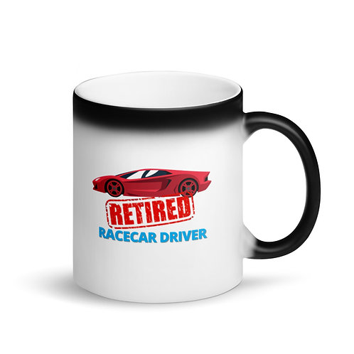 COLOUR CHANGING Mug - RETIRED RACECAR DRIVER 3