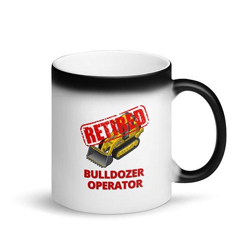 COLOUR CHANGING Mug - RETIRED BULLDOZER OPERATOR