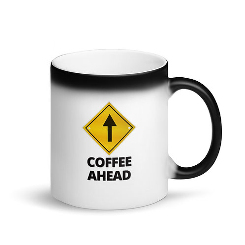 COFFEE AHEAD - Colour Changing Mug