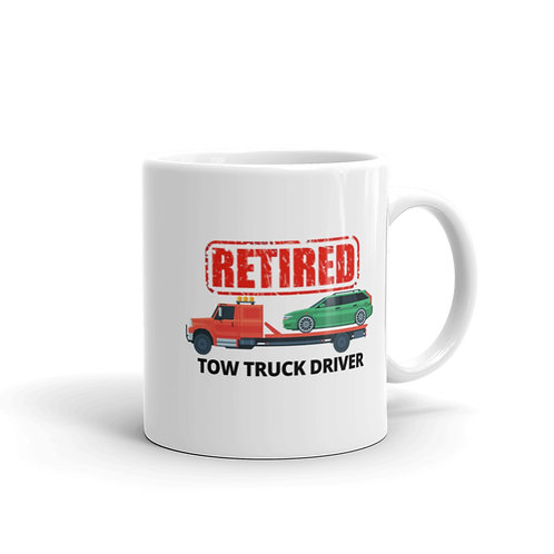 RETIRED TOW TRUCK DRIVER 5 Mug