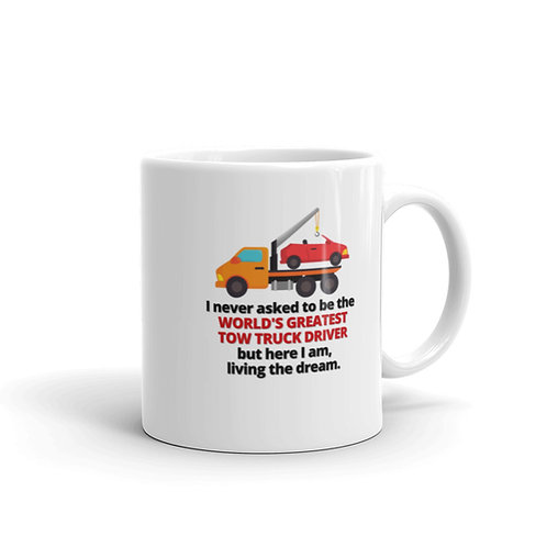 WORLD'S GREATEST TOW TRUCK DRIVER 2 Mug