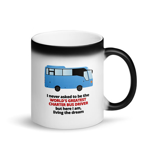 COLOUR CHANGING Mug - WORLD'S GREATEST CHARTER BUS DRIVER