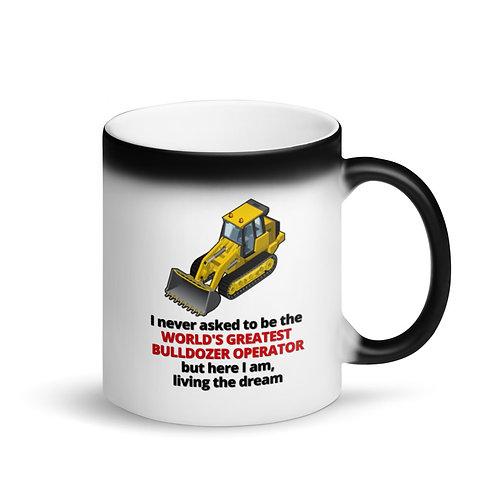 COLOUR CHANGING MUG - WORLD'S GREATEST BULLDOZER OPERATOR Mug