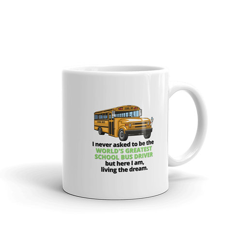 WORLD'S GREATEST SCHOOL BUS DRIVER 2 Mug