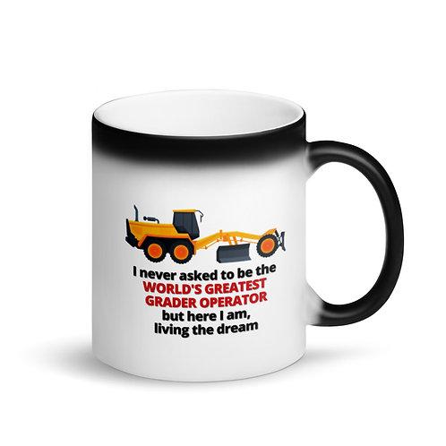 COLOUR CHANGING MUG - WORLD'S GREATEST GRADER OPERATOR Mug