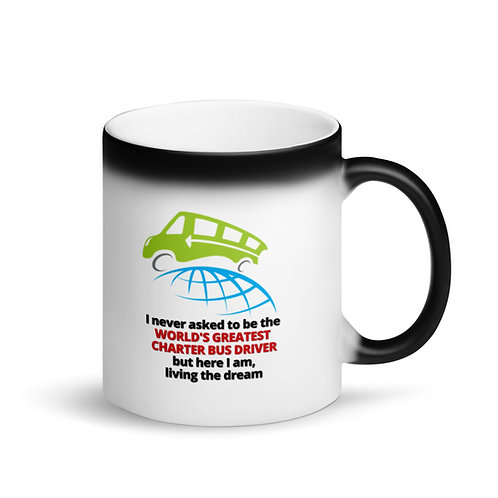 COLOUR CHANGING Mug - WORLD'S GREATEST CHARTER BUS DRIVER 2