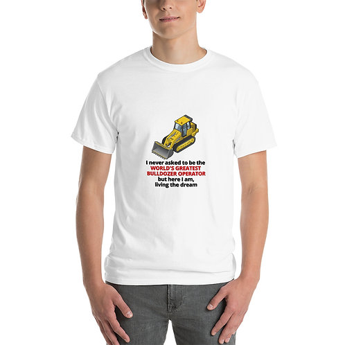 WORLD'S GREATEST BULLDOZER OPERATOR TSHIRT