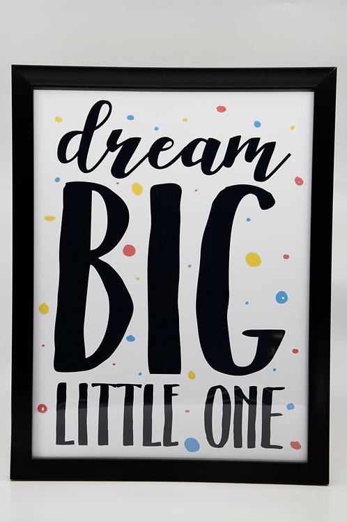 Cuadro Decorativo Dream Big Little One