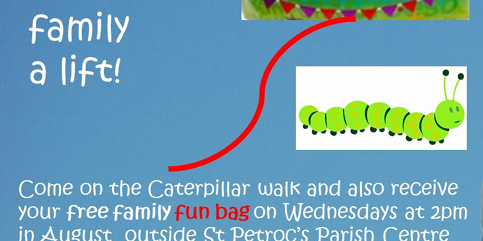 Caterpillar Walk and Free Family Fun Bag Wednesdays at 2pm in August