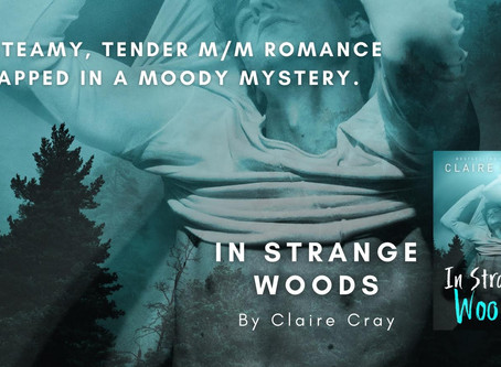 IN STRANGE WOODS by CLARIE CRAY