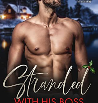 STRANDED WITH THE BOSS (AMBER FALLS #1) by RHELAND RICHMOND