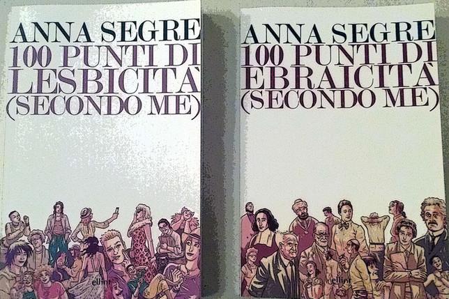 «Piacere, Anna Segre, ebrea, lesbica»